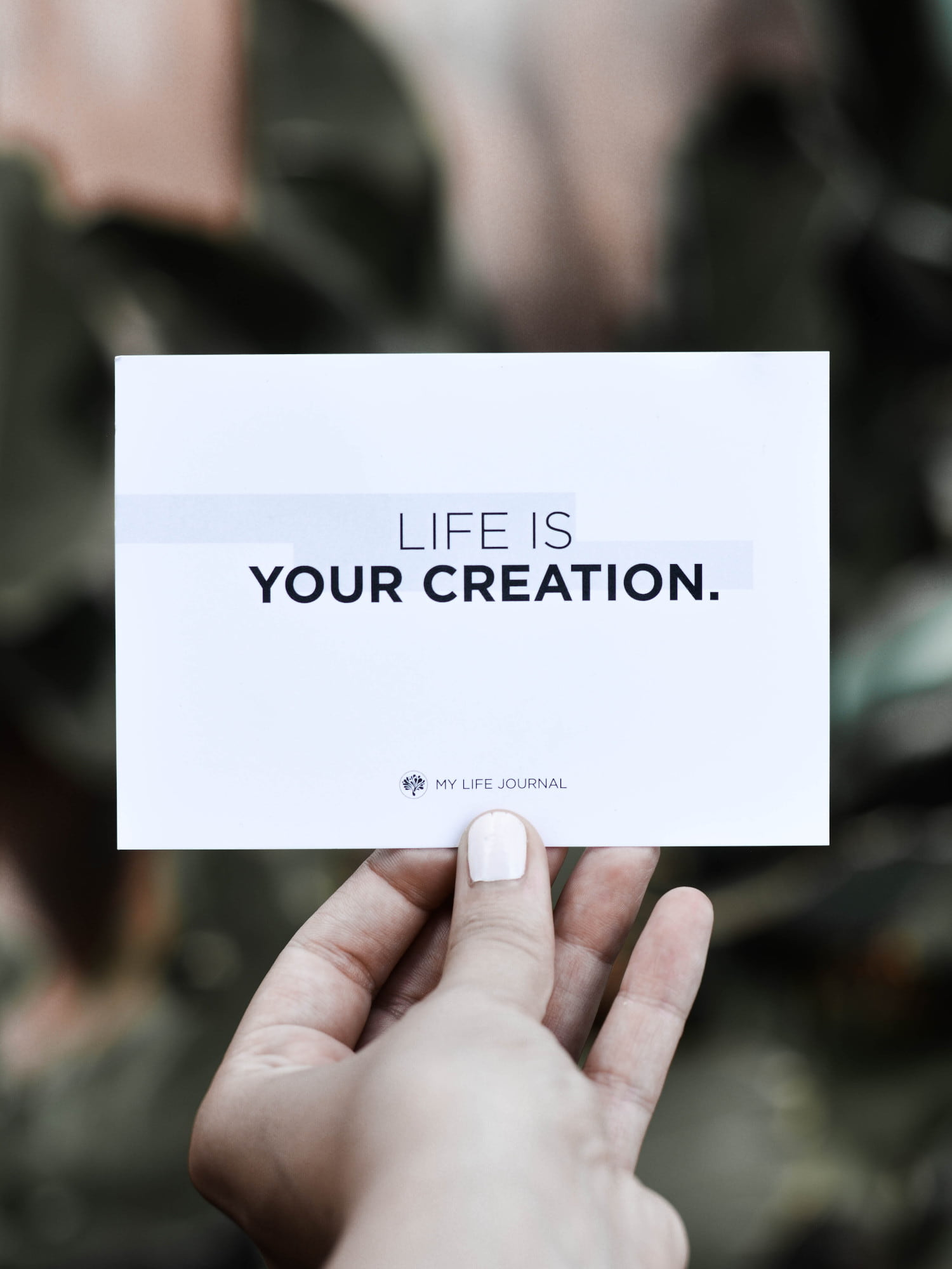 Life is your creation